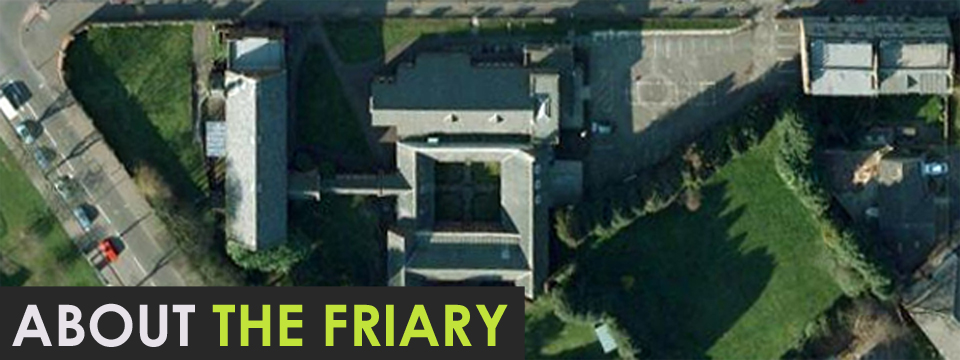 About The Friary