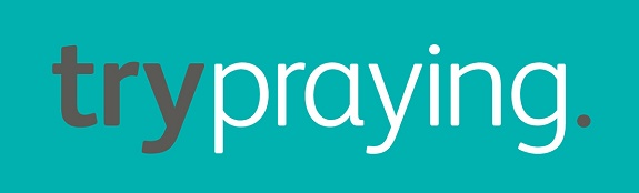 try praying